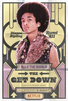 El Puffs. The Get Down promo posters of new Netflix original series