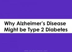 People who develop type 2 diabetes often experience a sharp decline in cognitive function and almost 70% of them ultimately develop Alzheime...