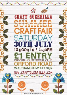 Poster by graphic designer Rebecca Emery: «The craft-loving folk at Craft Guerrilla let me loose again to design a poster for their Summer Craft Fair.» July 2011.