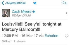 Via Zach: Louisville!!! See y'all tonight at Mercury Ballroom!!!...