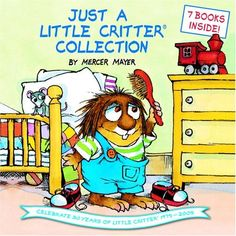 Win a Mercer Mayer autographed copy of Just a Little Critter Collection Book | Ends 4.25.13