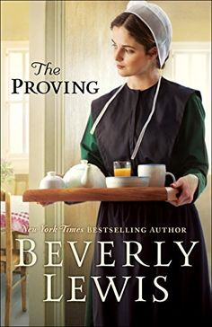 The Proving by Beverly Lewis https://smile.amazon.com/dp/0764219901/ref=cm_sw_r_pi_dp_x_3Ma1zbKQ9FD6H