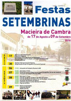 Festas Setembrinas >17 e 30 Ago | 6 a 9 Set 2014 @ Macieira de Cambra, Vale de Cambra  #ValeDeCambra #MacieiraDeCambra