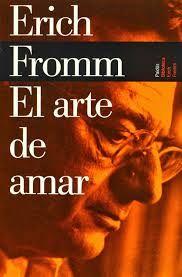 Para Descargar ---> Resultado de imagen para Erich Fromm El Arte de Amar