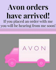 Your Avon have arrived!!