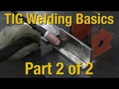 ▶ Welding Basics & How-to TIG Weld - Livestream Part 2 of 2 - Eastwood - YouTube