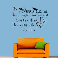 Alice in Wonderland Quote Decal Mad Hatter