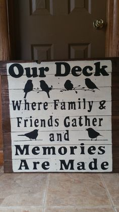 Lovely Deck Sign · Patio SignsLake ...
