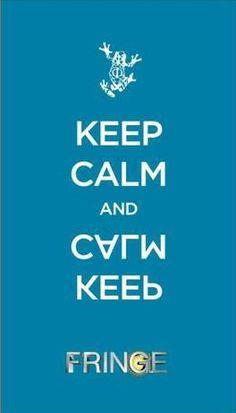 Just... keep calm... estilo Fringe