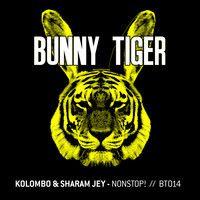 Kolombo & Sharam Jey - NonStop! - Coming soon on BunnyTiger by Kolombo on SoundCloud [http://sopraventosoundsuggestions.tumblr.com/]