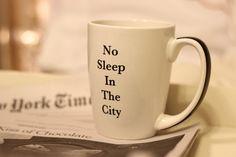 No Sleep in the City 11oz Mug