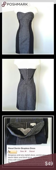 Diesel Denim Strapless Dress Diesel Denim Strapless Dress.  Gorgeous combination of Denim and Lycra. Unlined. Stretchy!  Strapless! So chic and can be worn year round.   Like new condition. Dress has extension on the zipper. Beautiful with black jacket or cute short sweater. Length 34 inches, bust 33 inches. Please examine photos and description carefully. This item may not be returned. Re-posh. Thank you so much for visiting my closet. Diesel Dresses Strapless