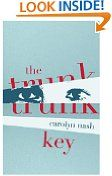 Free Kindle Book -  CONTEMPORARY FICTION - FREE -  The Trunk Key (Kindle Single)