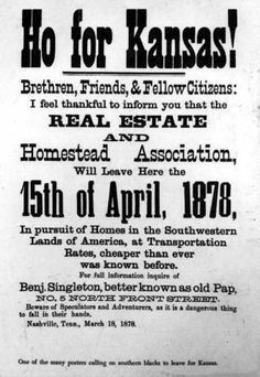 "The Tennessee Real Estate and Homestead Association, led by Benjamin ""Pap"" Singleton.  In 1874, Singleton and a Sumner County minister named Columbus Johnson co-founded a firm called the Edgefield Real Estate and Homestead Association, moving African Americans from Middle Tennessee to places in Kansas."