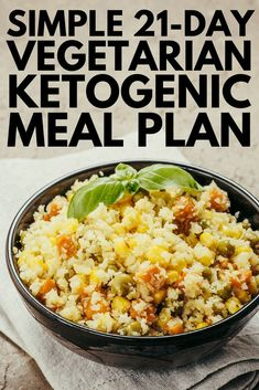 Simple 21-Day Vegetarian Keto Meal Plan for Weight Loss | New to the ketogenic d