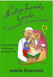 Successful Muslim Homeschooling - Great book whether you're still considering homeschooling or are a long time veteran. Has awesome curriculum ideas and truly gives an honest look at the advantages and challenges of homeschooling.