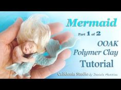 Mermaid OOAK Art Doll - Polymer Clay Tutorial - Part 1 of 2 - Head and Body - YouTube