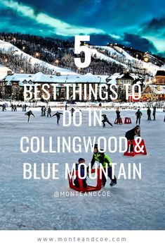 The 5 Best Things to do in Collingwood & Blue Mountain, Ontario. Our short list of bars, restaurants and more for your visit in the fall, winter, summer and spring. CLICK THE PIN TO SEE THE FULL LIST! Stuff To Do, Things To Do, Ontario Travel, Canada Travel, Canada Trip, Mountain Village, Recreational Activities, In Season Produce, Banff National Park