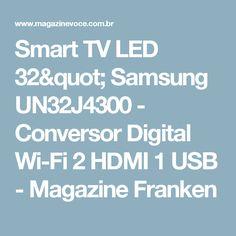 "Smart TV LED 32"" Samsung UN32J4300 - Conversor Digital Wi-Fi 2 HDMI 1 USB - Magazine Franken"