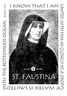 (via barbara ~ sunbeam) St. Faustina, Apostle of Divine Mercy, from Pope John Paul II's Homily for the Canonization, April 2000 St Faustina Diary, Saint Faustina, Jesus Mercy, Faustina Kowalska, St Maria, Pope John Paul Ii, Catholic Quotes, Saint Quotes, Divine Mercy
