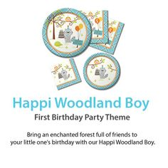 Happi Woodland Boy  First Birthday Party Theme  Bring an enchanted forest full of friends to your little one's birthday with our Happi Woodland Boy. http://www.ktpartysupply.com/collections/happi-woodland-boy