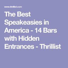 The Best Speakeasies in America - 14 Bars with Hidden Entrances - Thrillist