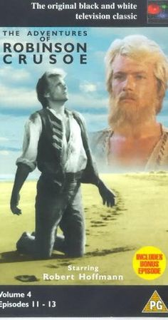 The Adventures of Robinson Crusoe. A school holiday TV watch, along with Champion the Wonder Horse and Casey Jones