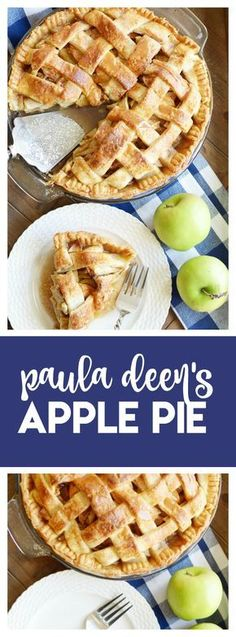 ***Paula Deen's classic Apple Pie ~ with a buttery homemade lattice top crust and brown sugar apples.