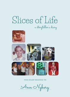 "Introducing my first book, ""Slices of Live, A Storyteller's Diary."" It's based on a decades-old diary."