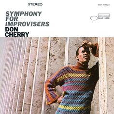 Don Cherry's Symphony for Improvisers was recorded #onthisday in 1966.