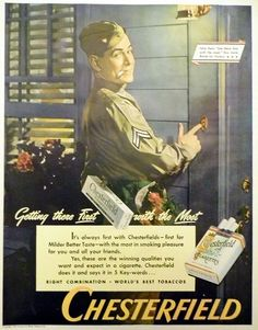 """Tobacciana Advertising: Chesterfield Cigarettes World War II Ad, """"Getting There First With the Most"""", Life Magazine, July 24, 1944."""