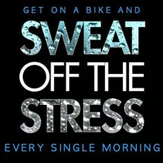 RIDE A BIKE, SPIN CLASS, SPINNING, INDOOR CYCLING, SWEAT, STRESS #bikememe #indoorcycling