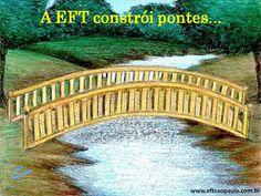 A EFT constrói pontes para o autoconhecimento, para a felicidade, para o alívio de dores físicas e emocionais