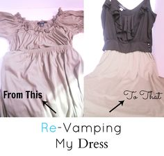 From This To That - Re-Vamping My Dress
