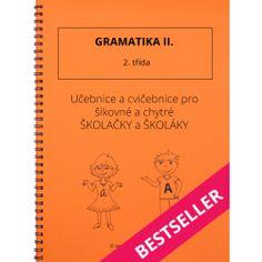 Gramatika II. - 2. třída Thing 1, Prepositions, Home Schooling, Math Worksheets, Best Sellers, Alphabet, Language, Notes, Teacher