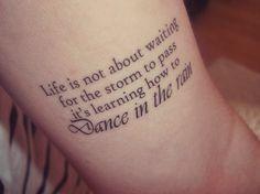 Love tattoos, body art tattoos, dance quote tattoos, new tattoos