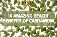 Cardamom: 10 Amazing Health Benefits