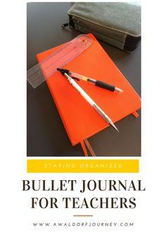 I love my bullet journal! Here's how to make it work for your teaching life! Bullet Journal for Teachers http://www.awaldorfjourney.com/2016/08/bullet-journal-for-teachers/