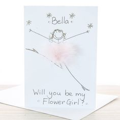 Handmade Personalised Will You Be My Flower Girl Card