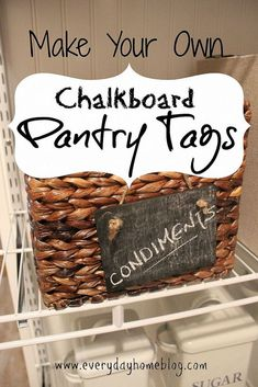 {Operation Organize} Pantry Organizing & DIY Chalkboard Pantry Tags