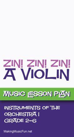 Zin! Zin! Zin! A Violin | Musical Instrument Identification Game - http://www.makingmusicfun.net/htm/f_mmf_music_library/zin_zin_zin_instrument_id.htm