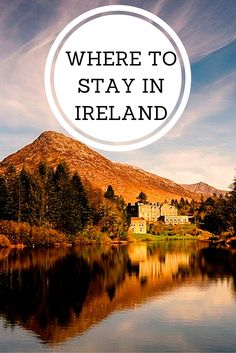 It's always tough knowing where to choose to spend your nights while on vacation......let us help with a selection of Castles & Country Houses throughout Ireland