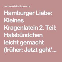 Hamburger Liebe: Kleines Kragenlatein 2. Teil: Halsbündchen leicht gemacht (früher: Jetzt geht's an den Kragen II)