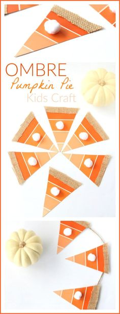 Ombre Paint Chip Pumpkin Pie Craft + 72 More Fall Crafts for Kids- Raising Whasians
