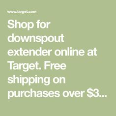 Shop for downspout extender online at Target. Free shipping on purchases over $35 and save 5% every day with your Target REDcard. Yard Drainage, Remodeling Mobile Homes, Plant Design, Breastfeeding, Target, Free Shipping, Shop, Gardening, Outdoors