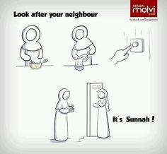 Sunnah - look after your neighbour. Islam.