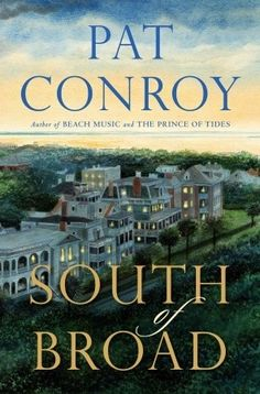 South of Broad, favorite author, not a favorite book.  It is his love affair with Charleston.  I am from Savannah, some what of a rival there.