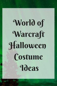 World of Warcraft Halloween Costumes