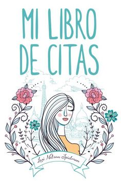 Buy Mi libro de citas by Lori Nelson Spielman and Read this Book on Kobo's Free Apps. Discover Kobo's Vast Collection of Ebooks and Audiobooks Today - Over 4 Million Titles! Lori Nelson Spielman, Grief, Me Quotes, Free Apps, Audiobooks, Ebooks, This Book, Reading, Darkness