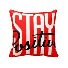 Red Black White Stay Positive Decor Chic Pillows ($36) ❤ liked on Polyvore featuring home, home decor, throw pillows, black and white throw pillows, red throw pillows, black white home decor, black and white toss pillows and red black and white home decor